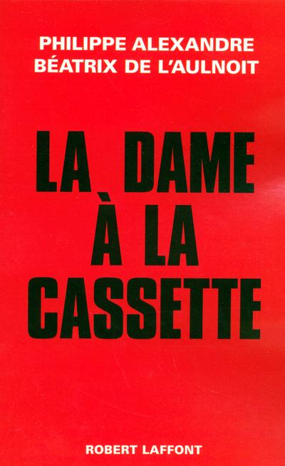 LA DAME A LA CASSETTE