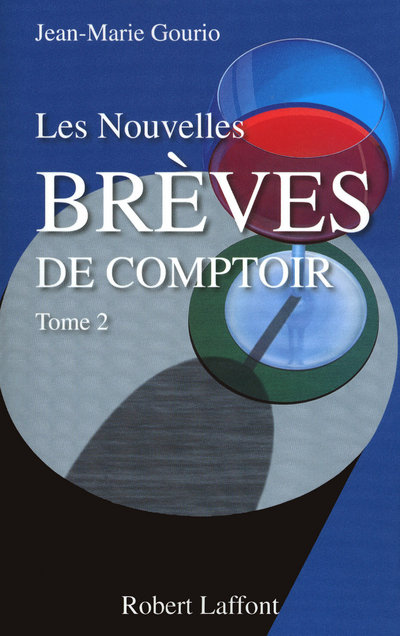 LES NOUVELLES BREVES DE COMPTOIR - TOME 2