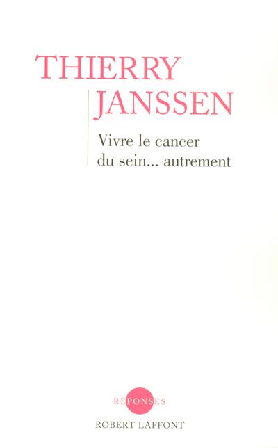 VIVRE LE CANCER DU SEIN... AUTREMENT