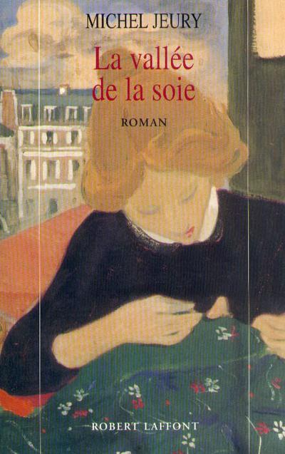 LA VALLEE DE LA SOIE - TOME 1