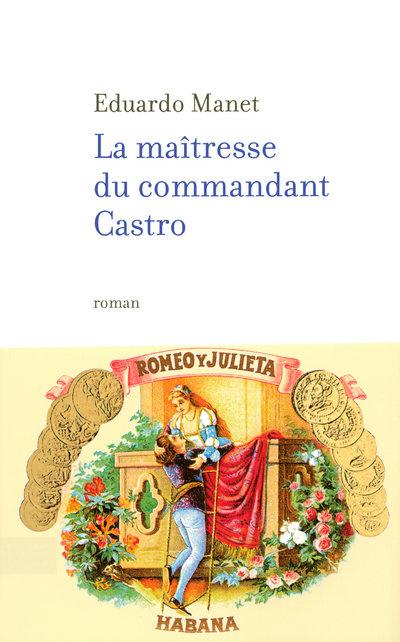 LA MAITRESSE DU COMMANDANT CASTRO