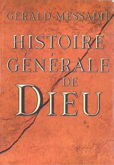 HISTOIRE GENERALE DE DIEU