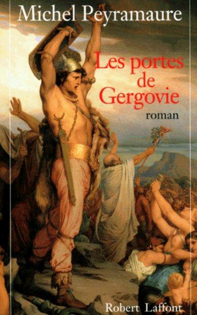 LES PORTES DE GERGOVIE - TOME 1 - NE -