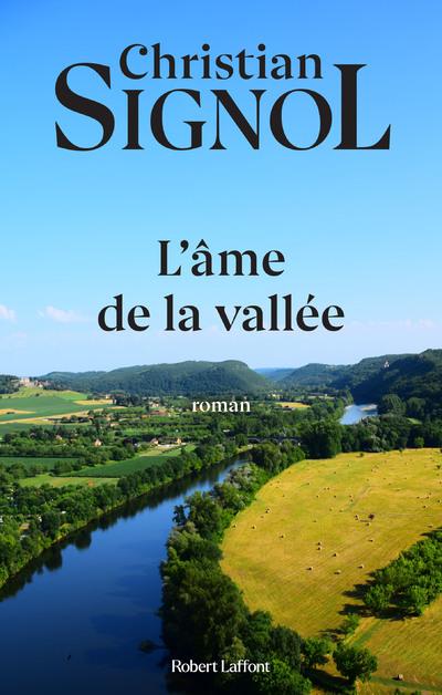 L'AME DE LA VALLEE - TOME 3 - NE