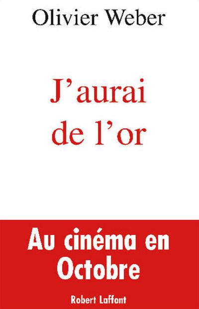 J'AURAI DE L'OR
