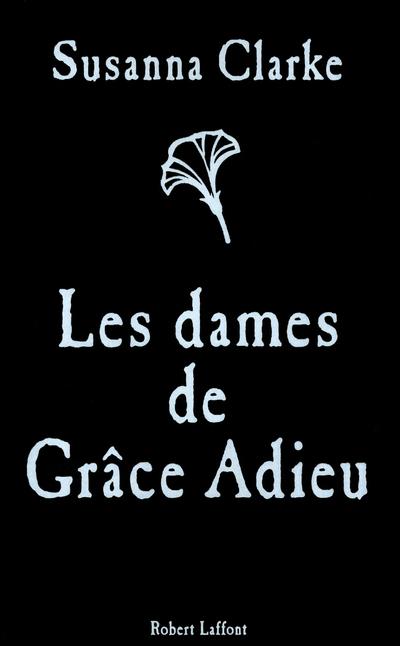 LES DAMES DE GRACE ADIEU
