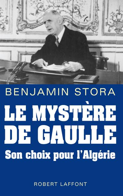 LE MYSTERE DE GAULLE