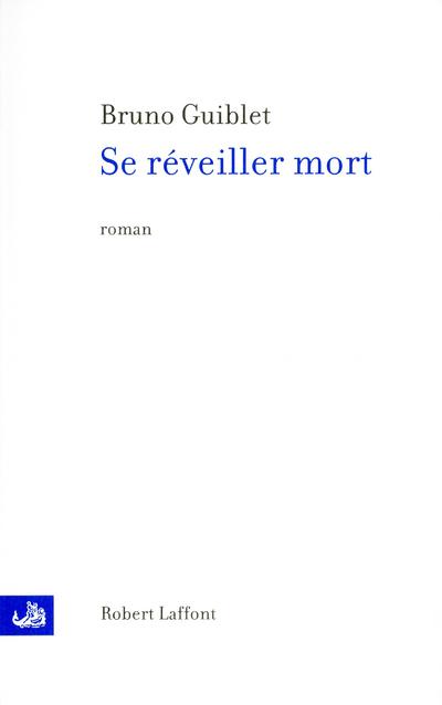 SE REVEILLER MORT