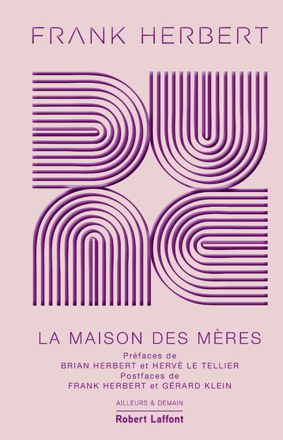 DUNE - TOME 6 LA MAISON DES MERES
