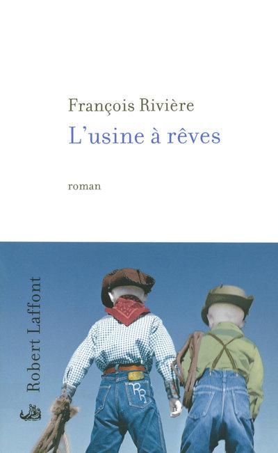 L'USINE A REVES