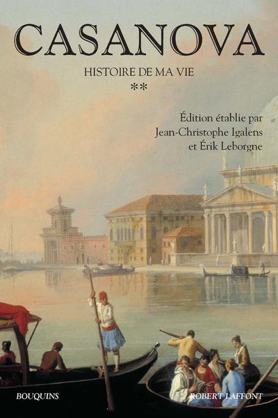 CASANOVA - HISTOIRE DE MA VIE - TOME 2 - NOUVELLE EDITION