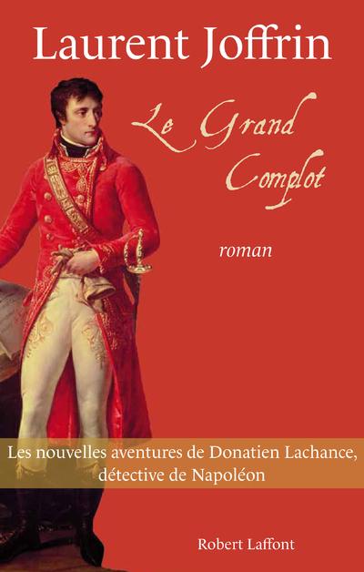 LE GRAND COMPLOT