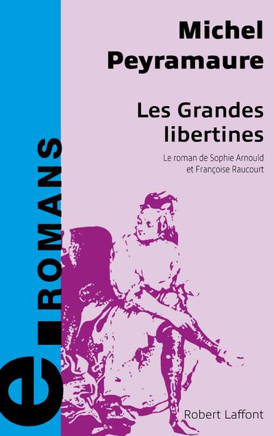 LES GRANDES LIBERTINES - E-ROMANS