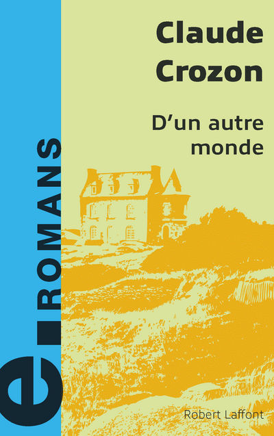 D'UN AUTRE MONDE - E-ROMANS