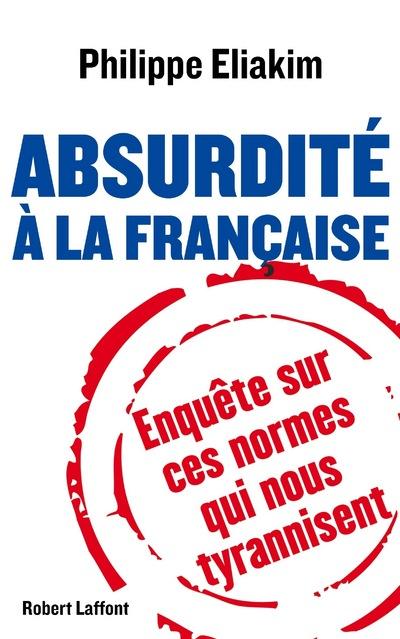 ABSURDITE A LA FRANCAISE