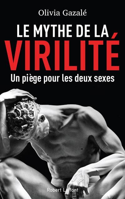 LE MYTHE DE LA VIRILITE