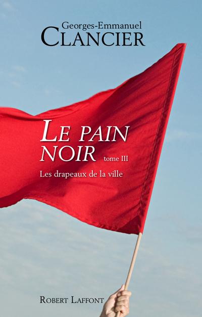 LE PAIN NOIR - TOME 3