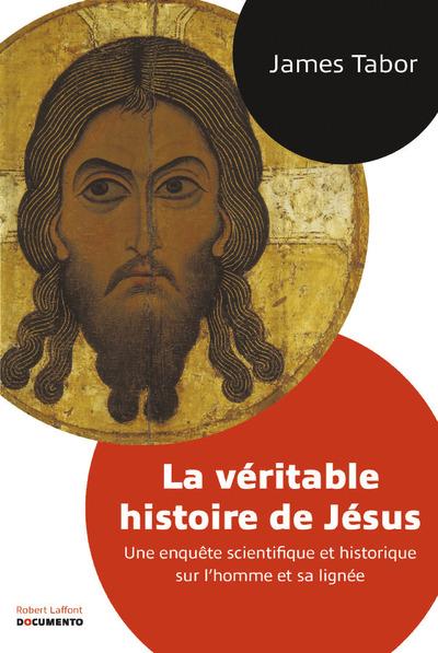 LA VERITABLE HISTOIRE DE JESUS - DOCUMENTO
