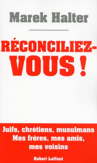 RECONCILIEZ-VOUS