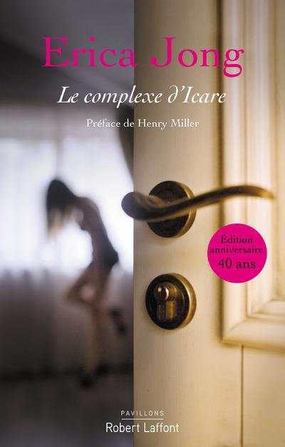 LE COMPLEXE D'ICARE - NOUVELLE EDITION 2016