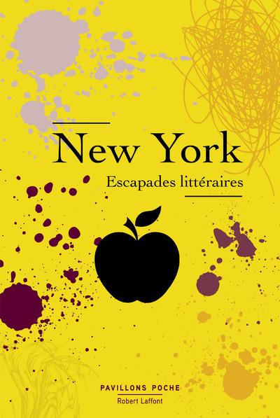 NEW YORK - ESCAPADES LITTERAIRES - PAVILLONS POCHE(DOMAINE PUBLIC)