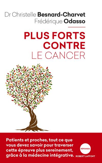 PLUS FORTS CONTRE LE CANCER