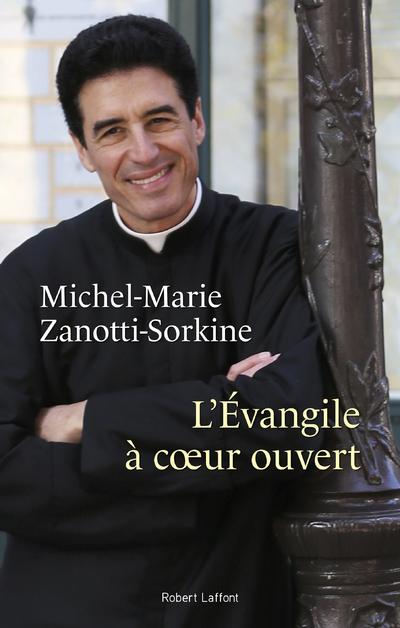 L'EVANGILE A COEUR OUVERT