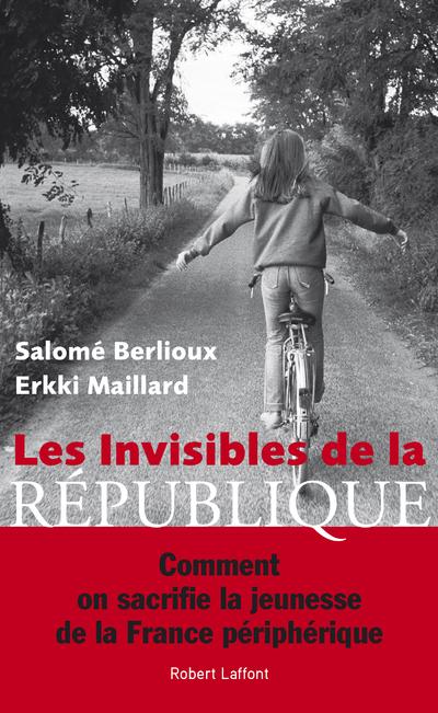LES INVISIBLES DE LA REPUBLIQUE