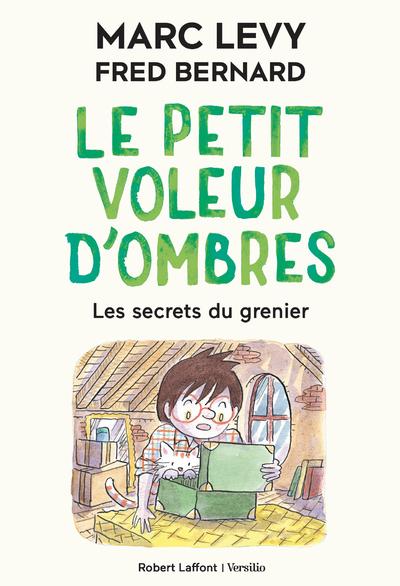 LE PETIT VOLEUR D'OMBRES - TOME 4 LES SECRETS DU GRENIER