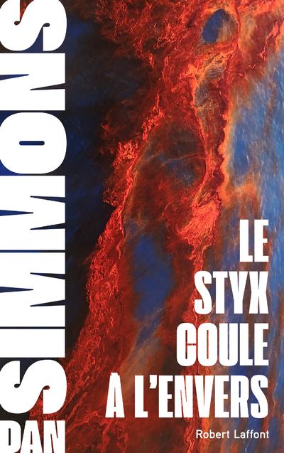 LE STYX COULE A L'ENVERS