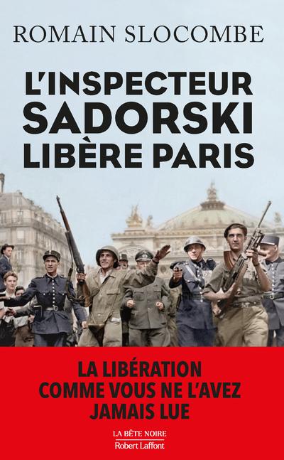 L'INSPECTEUR SADORSKI LIBERE PARIS
