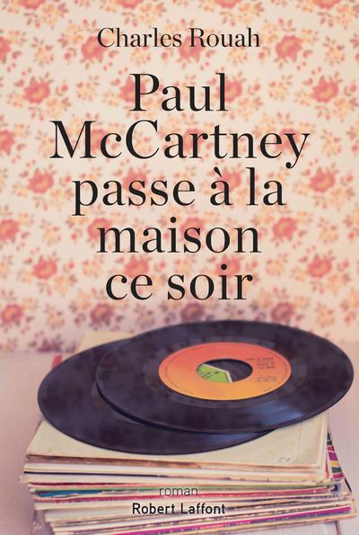 PAUL MCCARTNEY PASSE A LA MAISON CE SOIR