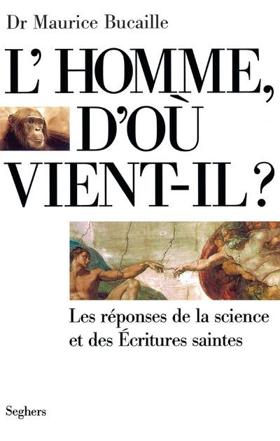 L'HOMME D'OU VIENT-IL ? - NE