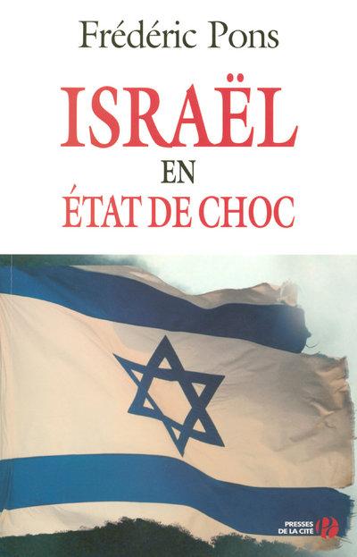 ISRAEL EN ETAT DE CHOC