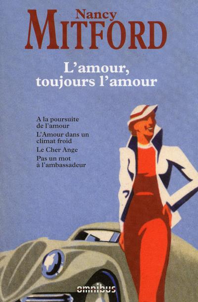 L'AMOUR, TOUJOURS L'AMOUR