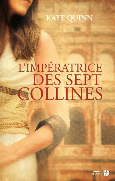 L'IMPERATRICE DES SEPT COLLINES