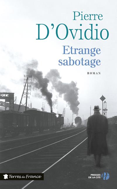 ETRANGE SABOTAGE