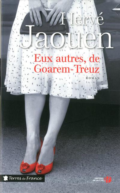 EUX AUTRES, DE GOAREM-TREUZ