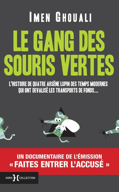 LE GANG DES SOURIS VERTES