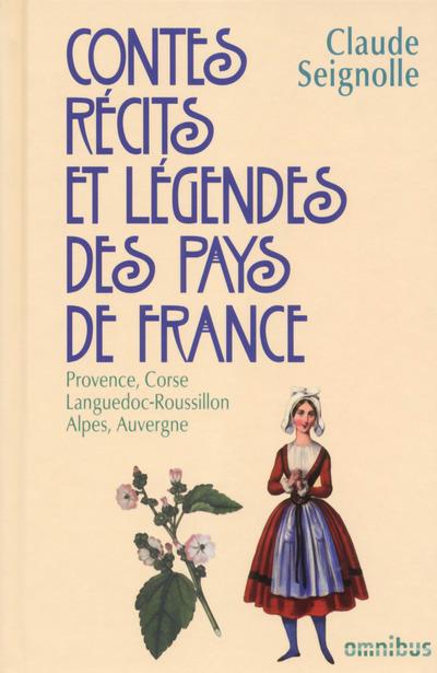 CONTES, RECITS ET LEGENDES DES PAYS DE FRANCE - TOME 3
