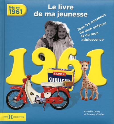 1961, LE LIVRE DE MA JEUNESSE - NOUVELLE EDITION