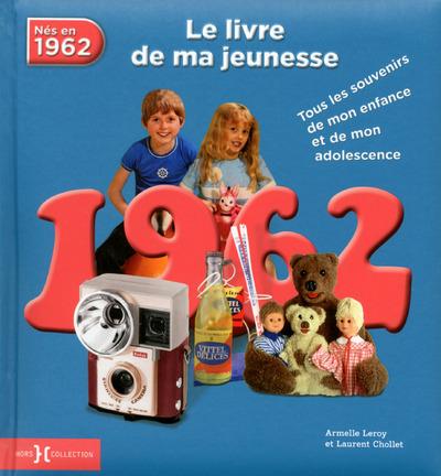 1962, LE LIVRE DE MA JEUNESSE - NOUVELLE EDITION