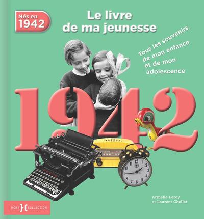 1942, LE LIVRE DE MA JEUNESSE - NOUVELLE EDITION