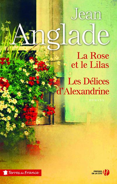 LA ROSE ET LE LILAS - LES DELICES D'ALEXANDRINE