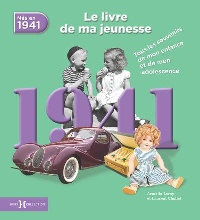 1941, LE LIVRE DE MA JEUNESSE - NOUVELLE EDITION