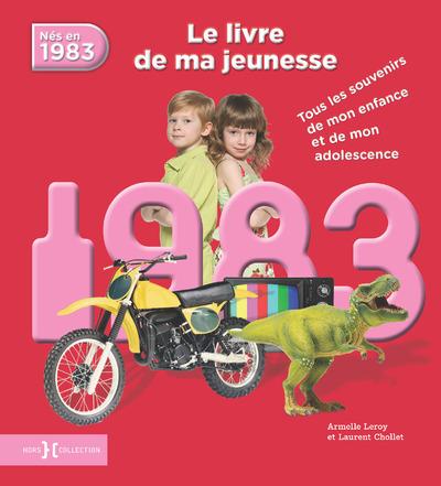 1983, LE LIVRE DE MA JEUNESSE - NOUVELLE EDITION