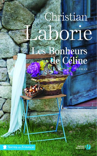 LES BONHEURS DE CELINE