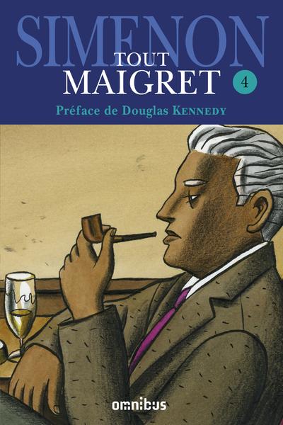 TOUT MAIGRET - TOME 4