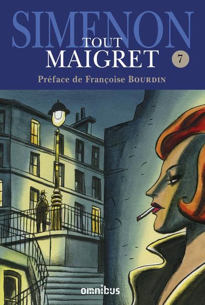 TOUT MAIGRET - TOME 7
