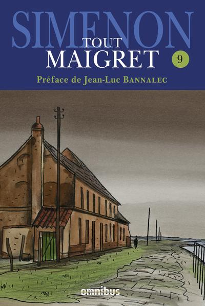 TOUT MAIGRET - TOME 9
